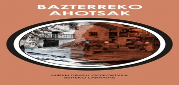 BAZTERREKO AHOTSAK